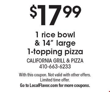 $17.99 1 rice bowl & 14