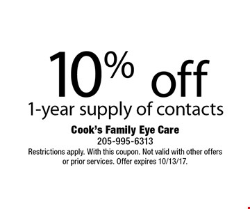 10% off 1-year supply of contacts. Restrictions apply. With this coupon. Not valid with other offers or prior services. Offer expires 10/13/17.