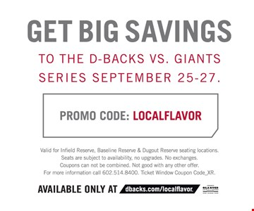 Get Big Saving To The D-Backs Vs. Giants Series September 25-27