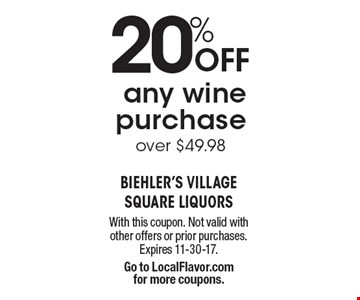 20% OFF any wine purchase over $49.98. With this coupon. Not valid with other offers or prior purchases. Expires 11-30-17. Go to LocalFlavor.com  for more coupons.