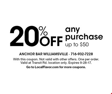 20% Off any purchase. up to $50. With this coupon. Not valid with other offers. One per order. Valid at Transit Rd. location only. Expires 9-28-17. Go to LocalFlavor.com for more coupons.