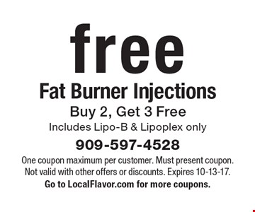 Free Fat Burner Injections. Buy 2, Get 3 Free. Includes Lipo-B & Lipoplex only. One coupon maximum per customer. Must present coupon. Not valid with other offers or discounts. Expires 10-13-17. Go to LocalFlavor.com for more coupons.