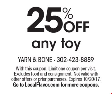 25% OFF any toy. With this coupon. Limit one coupon per visit. Excludes food and consignment. Not valid with other offers or prior purchases. Expires 10/20/17. Go to LocalFlavor.com for more coupons.