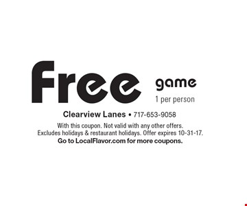 Free game. 1 per person. With this coupon. Not valid with any other offers. Excludes holidays & restaurant holidays. Offer expires 10-31-17. Go to LocalFlavor.com for more coupons.