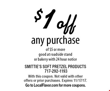 $1 off any purchase of $5 or more. Good at roadside stand or bakery with 24 hour notice. With this coupon. Not valid with other offers or prior purchases. Expires 11/17/17. Go to LocalFlavor.com for more coupons.