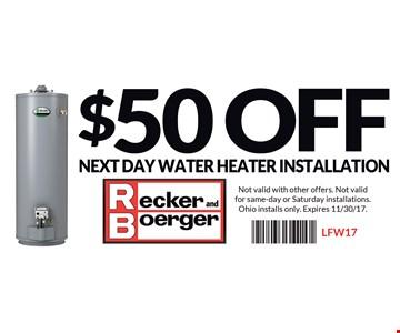 $50 Off Next Day Water Heater Installation