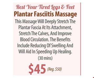 $45 plantar fasciitis massage