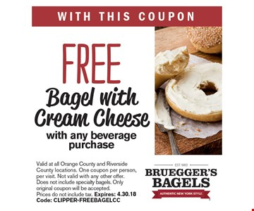 Free Bagel with Cream Cheese with any beverage purchase