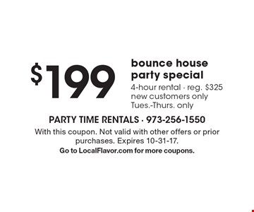 $199 bounce house party special 4-hour rental - reg. $325 new customers only Tues.-Thurs. only. With this coupon. Not valid with other offers or prior purchases. Expires 10-31-17.Go to LocalFlavor.com for more coupons.
