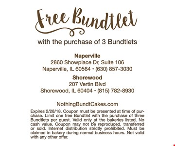 Free bundtlet with purchase.