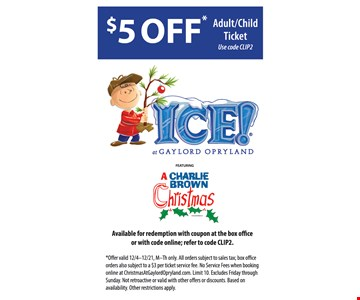 $5 off Adult/Child ticket to Ice!