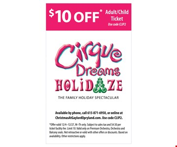 $10 off Adult/Child ticket to Cirque Dreams Holidaze!