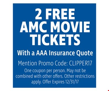 2 free AMC Movie tickets with a AAA insurance Quote