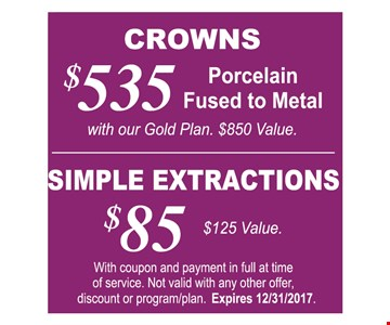 Crowns $535, Simple Extractions $85