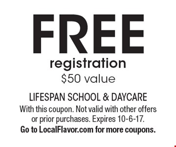 FREE registration $50 value. With this coupon. Not valid with other offers or prior purchases. Expires 10-6-17. Go to LocalFlavor.com for more coupons.