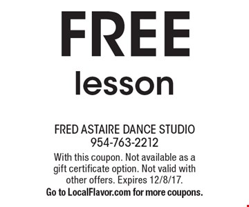 Free lesson. With this coupon. Not available as a gift certificate option. Not valid with other offers. Expires 12/8/17. Go to LocalFlavor.com for more coupons.