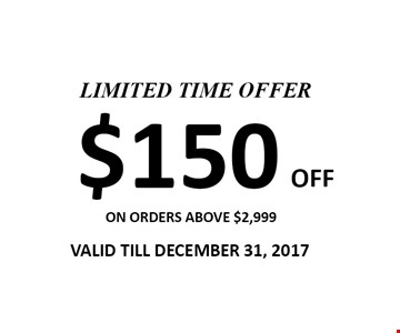 $150 Off on orders above $2,999