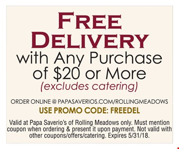 Free delivery with any purchase of $20 or more.
