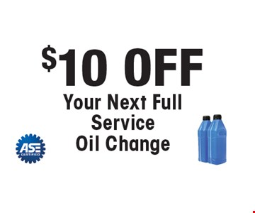 $10 OFF Your Next Full Service Oil Change. *All offers valid on most cars and light trucks. Valid at participating locations. Not valid with any other offers or warranty work. Must present coupon at time of estimate. One offer per service, per vehicle. No cash value.