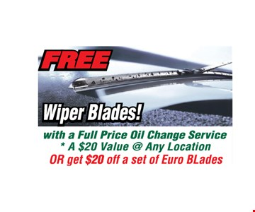 Free Wiper Blades with a full price oil change service. *All offers valid on most cars and light trucks. Valid at participating locations. Not valid with any other offers or warranty work. Must present coupon at time of estimate. One offer per service, per vehicle. No cash value.