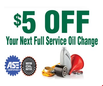 $5 Off Your Next Full Service Oil Change.
