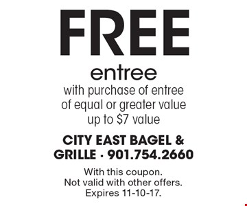 Free entree with purchase of entree of equal or greater value. Up to $7 value. With this coupon. Not valid with other offers. Expires 11-10-17.
