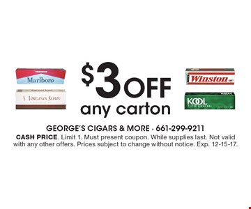 $3 off any carton. Cash price. Limit 1. Must present coupon. While supplies last. Not valid with any other offers. Prices subject to change without notice. Exp. 12-15-17.