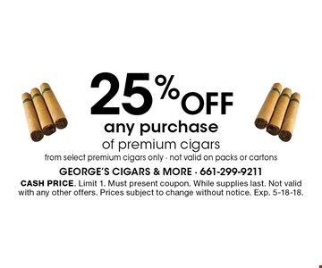 $15 off any cigar purchase of $50 or more. Before tax from select premium cigars only. Not valid on packs or cartons. Cash price. Limit 1. Must present coupon. While supplies last. Not valid with any other offers. Prices subject to change without notice. Exp. 5-18-18.