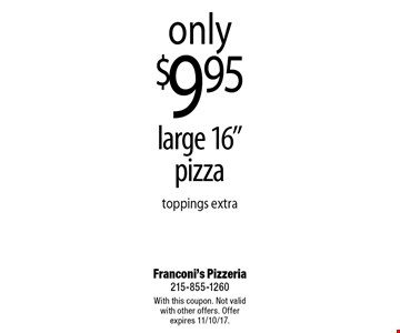 Only $9.95 large 16