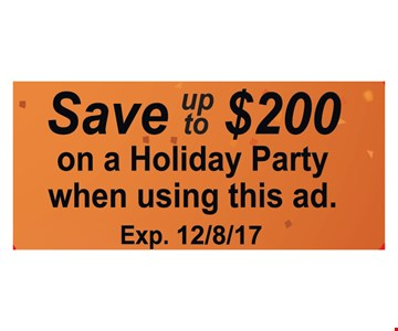 save up to $200 on a holiday party