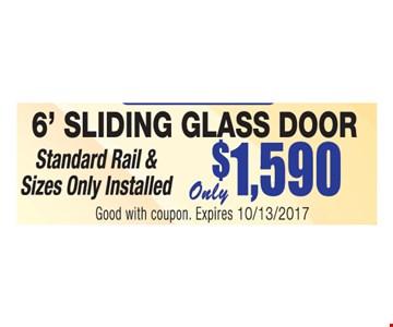 6' sliding glass door $1,590