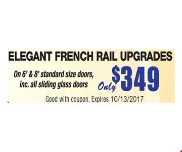 Elegant French Rail Upgrades $349