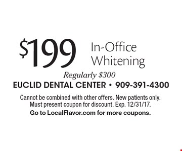 $199 In-Office Whitening. Regularly $300. Cannot be combined with other offers. New patients only. Must present coupon for discount. Exp. 12/31/17. Go to LocalFlavor.com for more coupons.