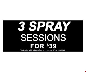 3 Spray Sessions for $39