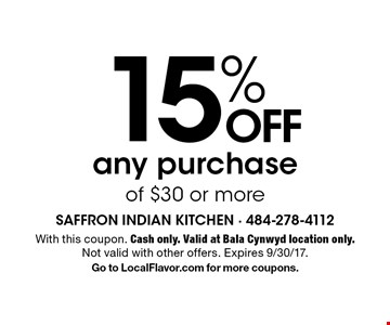 15% OFF any purchase of $30 or more. With this coupon. Cash only. Valid at Bala Cynwyd location only. Not valid with other offers. Expires 9/30/17. Go to LocalFlavor.com for more coupons.