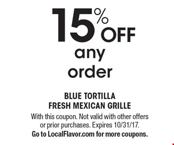 15% Off any order. With this coupon. Not valid with other offers or prior purchases. Expires 10/31/17. Go to LocalFlavor.com for more coupons.