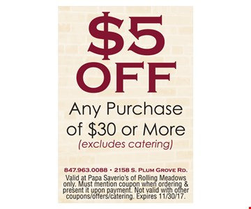 $5 Off any purchase of $30 or more.