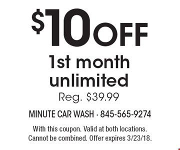 $10 OFF 1st monthunlimitedReg. $39.99. With this coupon. Valid at both locations. Cannot be combined. Offer expires 3/23/18.