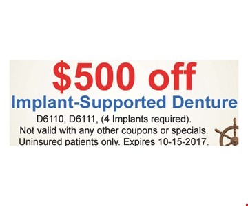 $500 Off Implant-Supported Denture$199 Extraction,