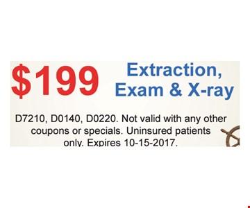 $199 Extraction Exam & X-ray