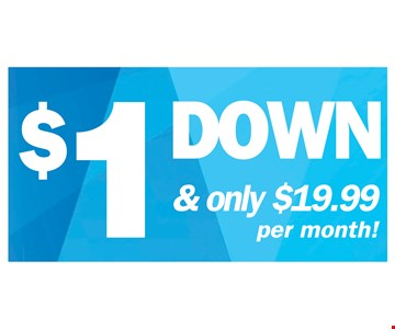 $1 down and only $19.99 per month