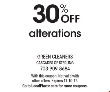 30% Off alterations. With this coupon. Not valid with other offers. Expires 11-10-17. Go to LocalFlavor.com for more coupons.