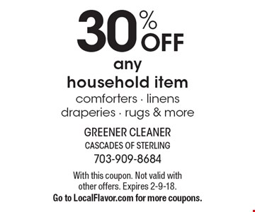30% OFF any household item comforters - linens draperies - rugs & more. With this coupon. Not valid with other offers. Expires 2-9-18.Go to LocalFlavor.com for more coupons.