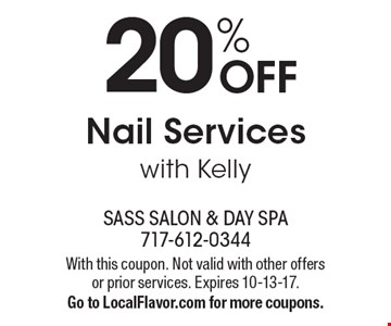 20% Off Nail Services with Kelly. With this coupon. Not valid with other offers or prior services. Expires 10-13-17. Go to LocalFlavor.com for more coupons.