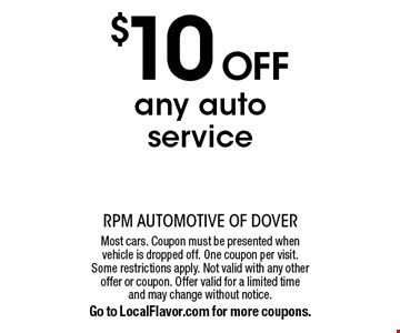 $10 off any auto service. Most cars. Coupon must be presented when vehicle is dropped off. One coupon per visit. Some restrictions apply. Not valid with any other offer or coupon. Offer valid for a limited time and may change without notice. Go to LocalFlavor.com for more coupons.