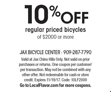 10% off regular priced bicycles of $2000 or more. Valid at Jax Chino Hills Only. Not valid on prior purchases or returns. One coupon per customer/per transaction. May not be combined with any other offer. Not redeemable for cash or store credit. Expires 11/19/17. Code: 10LF2000. Go to LocalFlavor.com for more coupons.