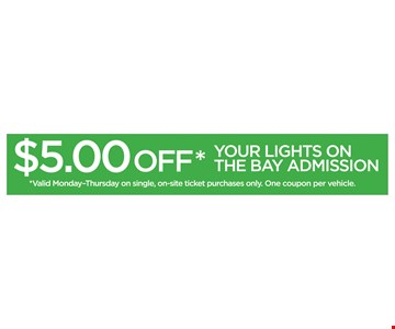 $5 Off Your Lights On The Bay Admission