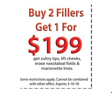 Buy 2 Fillers Get 1 For $199