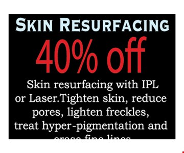 40% off skin resurfacing