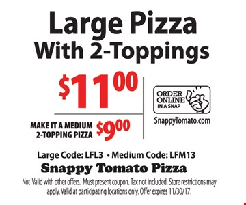 Large Pizza w/2-Toppings $11